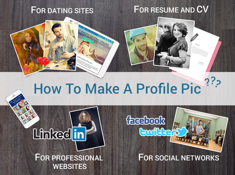 How to design profile pics for dating sites, social networks, CV, resume and professional sites like Linkedin